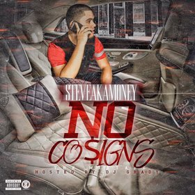 No Cosigns SteveAkaMoney front cover