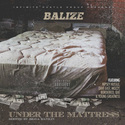 Under The Mattress Balize front cover