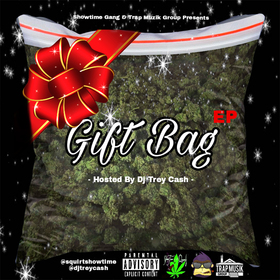 Squirt :: Gift Bag Dj Trey Cash front cover