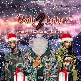 Daily Leakerz 2 Dj Illy Jay front cover