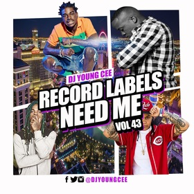 Dj Young Cee- Record Labels Need Me Vol 43 Dj Young Cee front cover