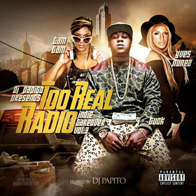 Too Real Radio Indie Takeover Vol 3 DJ Papito front cover