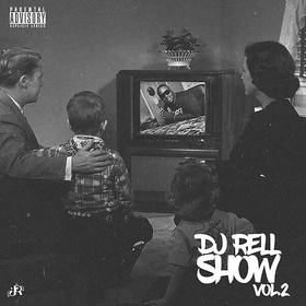 DJ Rell Show v2 DJ Rell front cover