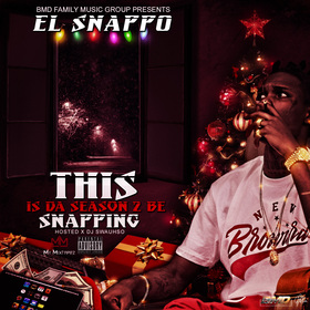 THIS IS DA SEASON 2 BE SNAPPING El Snappo front cover