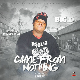 Came From Nothing Big D front cover