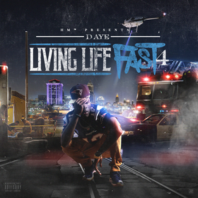 Livin Life Fast 4 D-Aye front cover