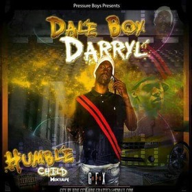 DaleBoyDarryl - Humble Child MellDopeAF front cover