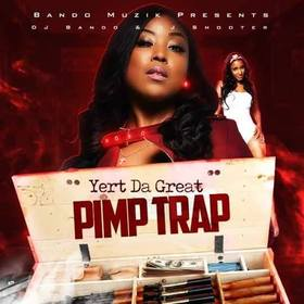 Pimp Trap Yert Da Great front cover