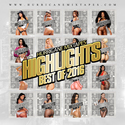 Highlights (Best Of 2016) HurricaneMixtapes.com front cover