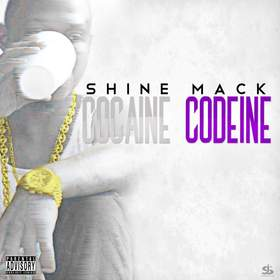 Cocaine Codeine Shine Mack front cover