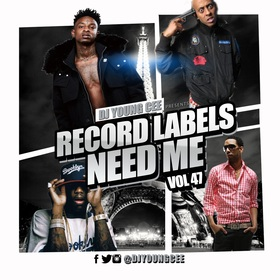 Dj Young Cee- Record Labels Need Me Vol 47 Dj Young Cee front cover