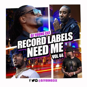 Dj Young Cee- Record Labels Need Me Vol 44 Dj Young Cee front cover