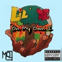 On My Own 2 by Lil De