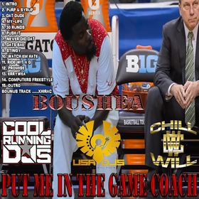 Boushea Put Me In The Game Coach CHILL iGRIND WILL front cover