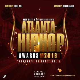 Rock Disel & Rico Owens Presents Atlanta Hip Hop Awards 2106 Nominate Or Hate CHILL iGRIND WILL front cover