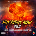 Hot Right Now Vol.2 Hosted By Munch Lauren MrWiscOnFire front cover