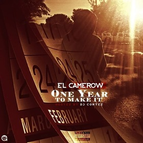 One Year To Make It El Camerow front cover
