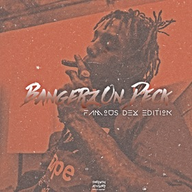 Bangerz On Deck [Famous Dex Edition] Almighty Slow front cover