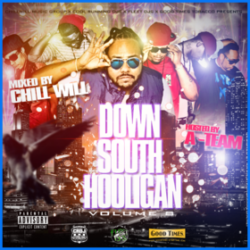 Down South Hooligan Vol. 8 (Hosted by A-Team) CHILL iGRIND WILL front cover