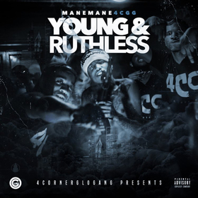 Young & Ruthless ManeMane front cover