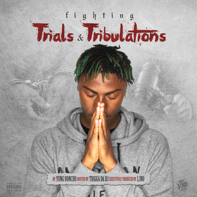 Fighting Trials & Tribulations Yung Honcho front cover