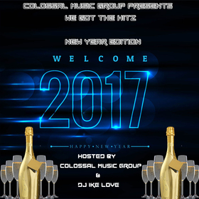 We Got The Hitz: New Year Edition Presented By CMG Colossal Music Group front cover