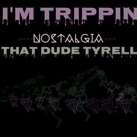 I'm Trippin EP That Dude, Tyrell  front cover