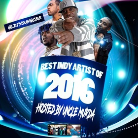 Dj Young Cee-Best Indy Artist Of 2016 Hosted By Uncle Murda Dj Young Cee front cover
