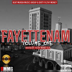 Fayettenam Vol 1 Filthy Money Mixtapes front cover