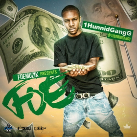 FOE The Mixtape 1HunnidGangG front cover