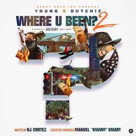 Where U Been 2 Young & Dutchie (FBG) front cover