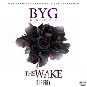 Byg Enoff- The Wake DJ B Eazy front cover