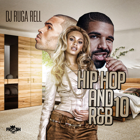 Hip Hop And R&B 10 DJ Ruga Rell front cover
