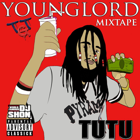 Young Lord The Mixtape TuTu front cover