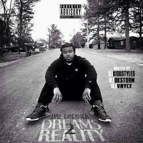 Dreams 2 Reality Dre The Dreamer front cover