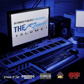 The Remix Vol. 1 DJ Cinco P Beatz front cover