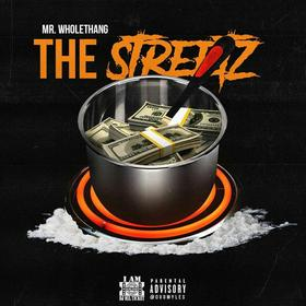 The Streetz Mr. WholeThang front cover
