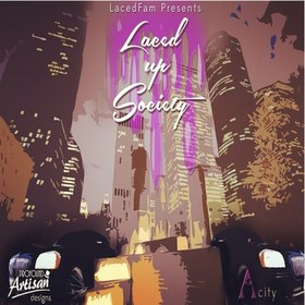 Laced Up Society  LacedFam front cover
