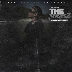 Live From The Trenches 2 Big Dinero front cover