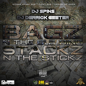 Bagz N The Building N Stacks N The Stickz DJ DERRICK GEETER front cover