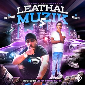 Leathal Muzik 5 (Hosted By Lil Fly & Rybu Gutta) DJ Phase 3 front cover