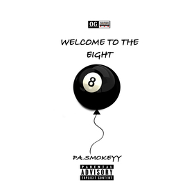 Welcome To The 8 PA Smokeyy front cover