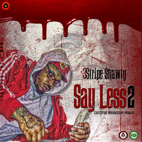 Say Less 2 3StripeShawty front cover