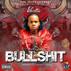 City Of Bullshit Shotta front cover