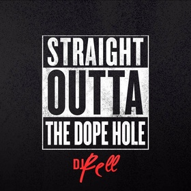 Straight Outta The Dope Hole DJ Rell front cover