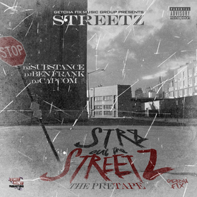 Streetz - Str8 Out The Streetz (The PreTape) Rich Clay front cover