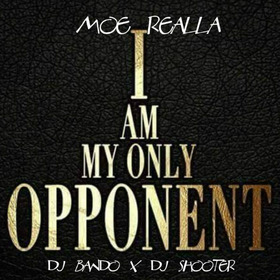 I Am My Only Opponent Moe Realla front cover