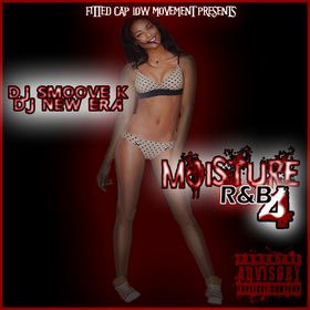 MOISTURE R&B 4 DJ Smoove K front cover