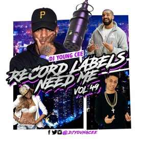 Dj Young Cee- Record Labels Need Me Vol 49 Dj Young Cee front cover