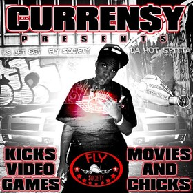 Kicks, Video Games, Movies & Chicks Curren$y front cover